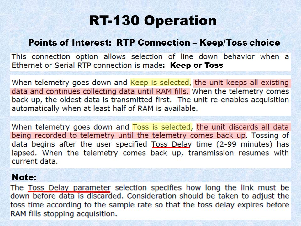RT-130 Operation Points of Interest: RTP Connection – Keep/Toss choice