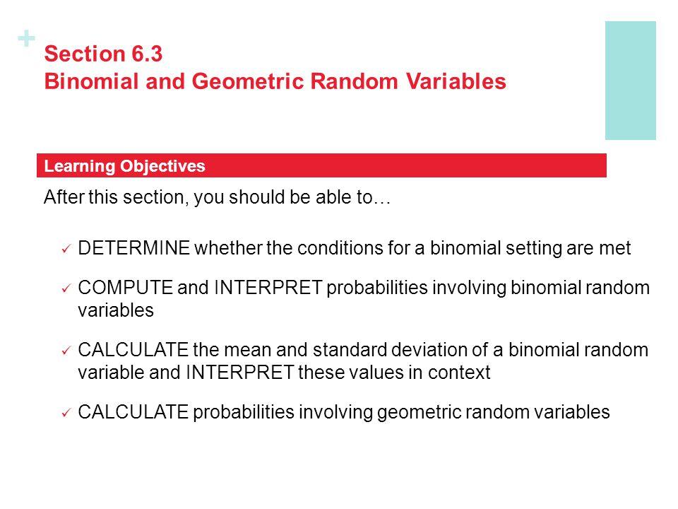 Section 6.3 Binomial and Geometric Random Variables