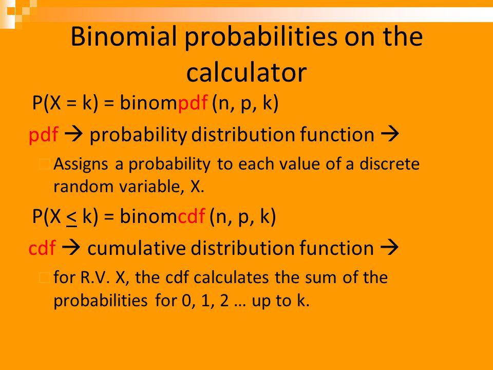 Binomial probabilities on the calculator