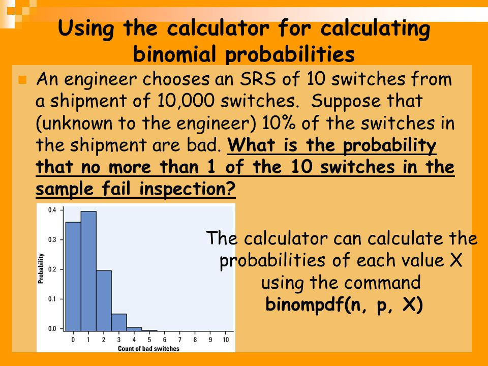 Using the calculator for calculating binomial probabilities