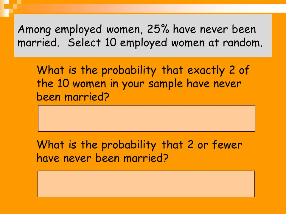 What is the probability that 2 or fewer have never been married