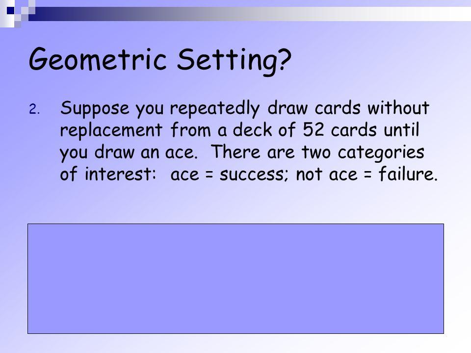 Geometric Setting
