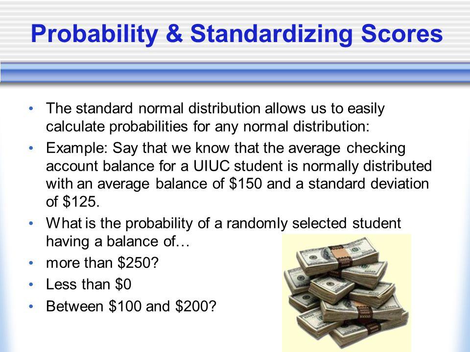 Probability & Standardizing Scores
