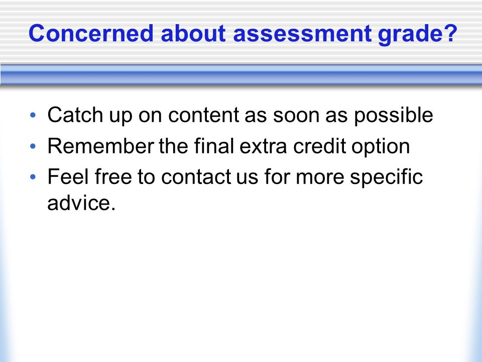 Concerned about assessment grade