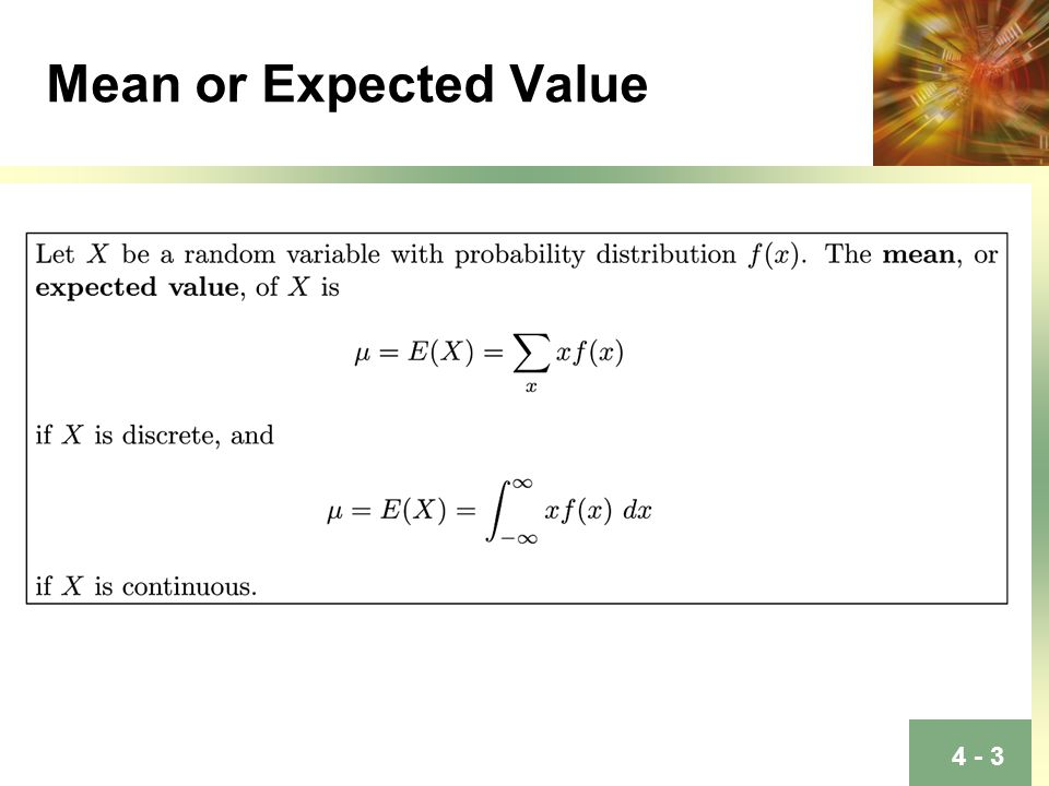 Mean or Expected Value