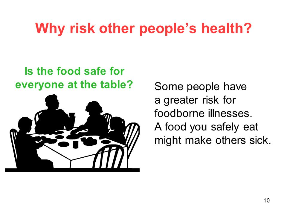 Why risk other people's health