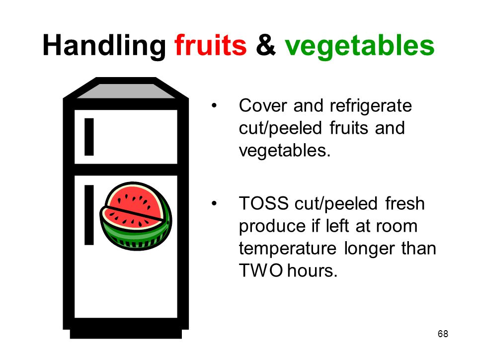 Handling fruits & vegetables