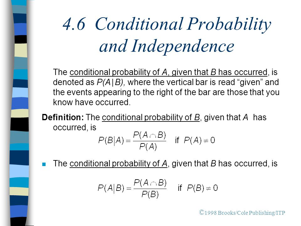 4.6 Conditional Probability and Independence