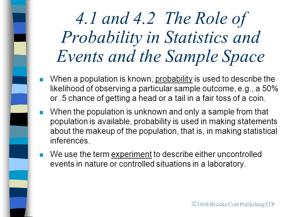 4.1 and 4.2 The Role of Probability in Statistics and Events and the Sample Space