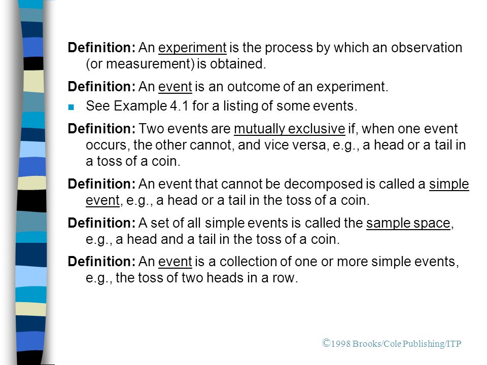 Definition: An event is an outcome of an experiment.