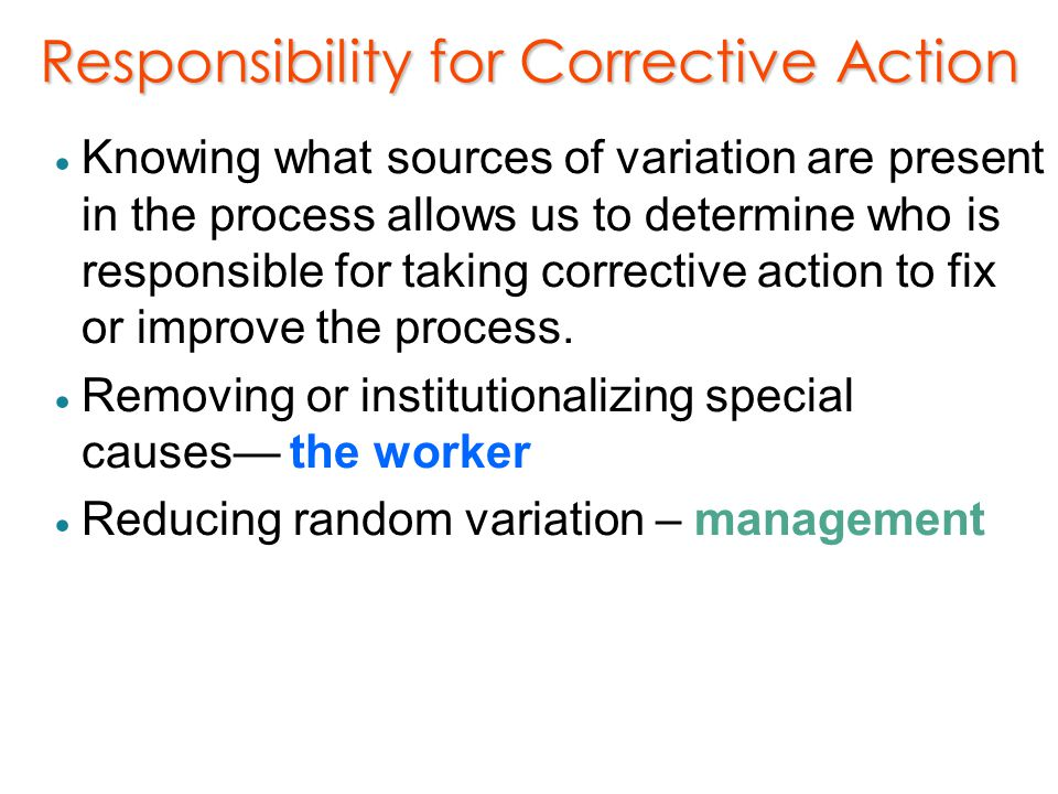 Responsibility for Corrective Action