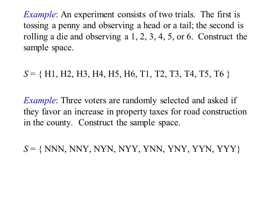 Example: An experiment consists of two trials