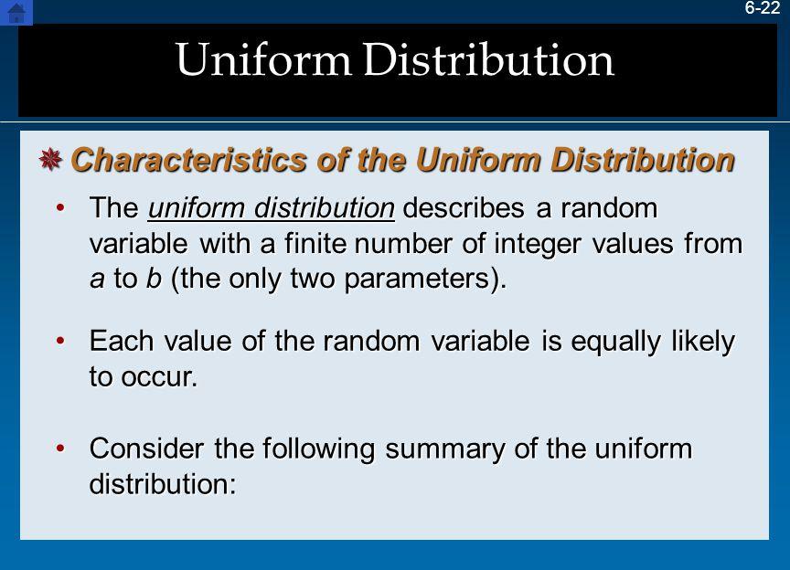 Uniform Distribution Characteristics of the Uniform Distribution