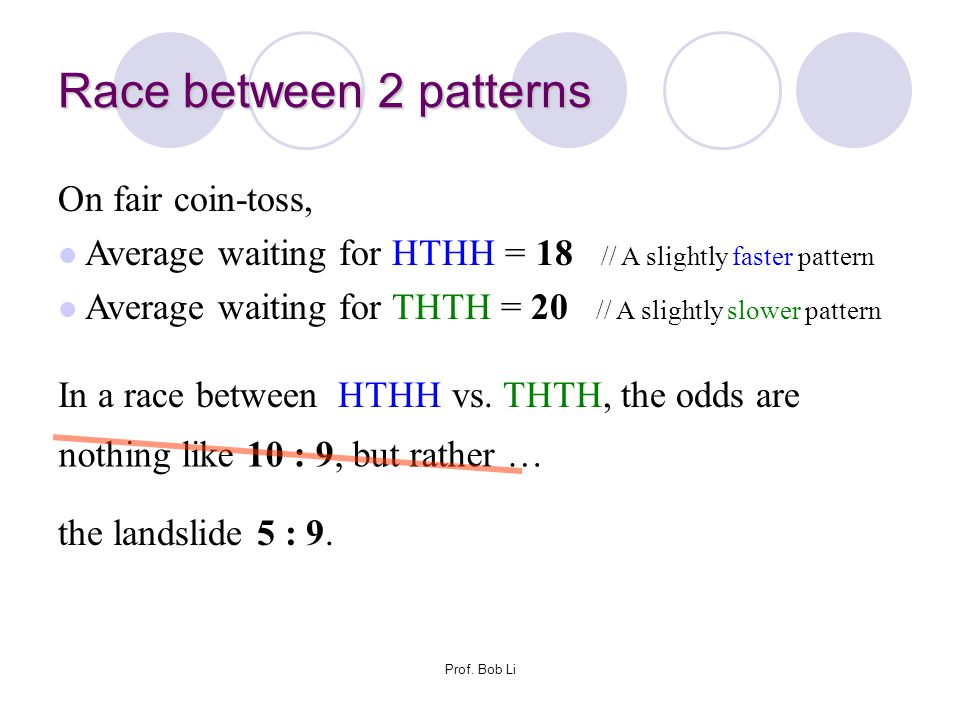 Race between 2 patterns On fair coin-toss,