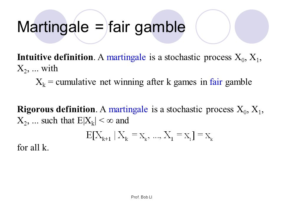 Martingale = fair gamble