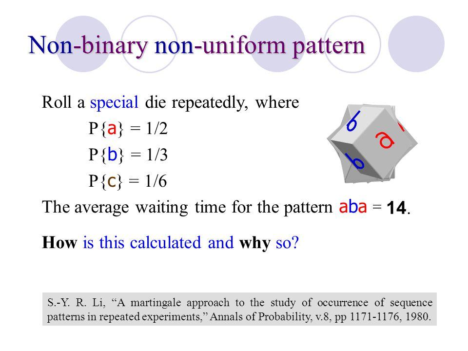 Non-binary non-uniform pattern