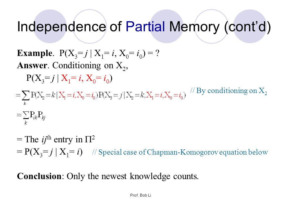 Independence of Partial Memory (cont'd)