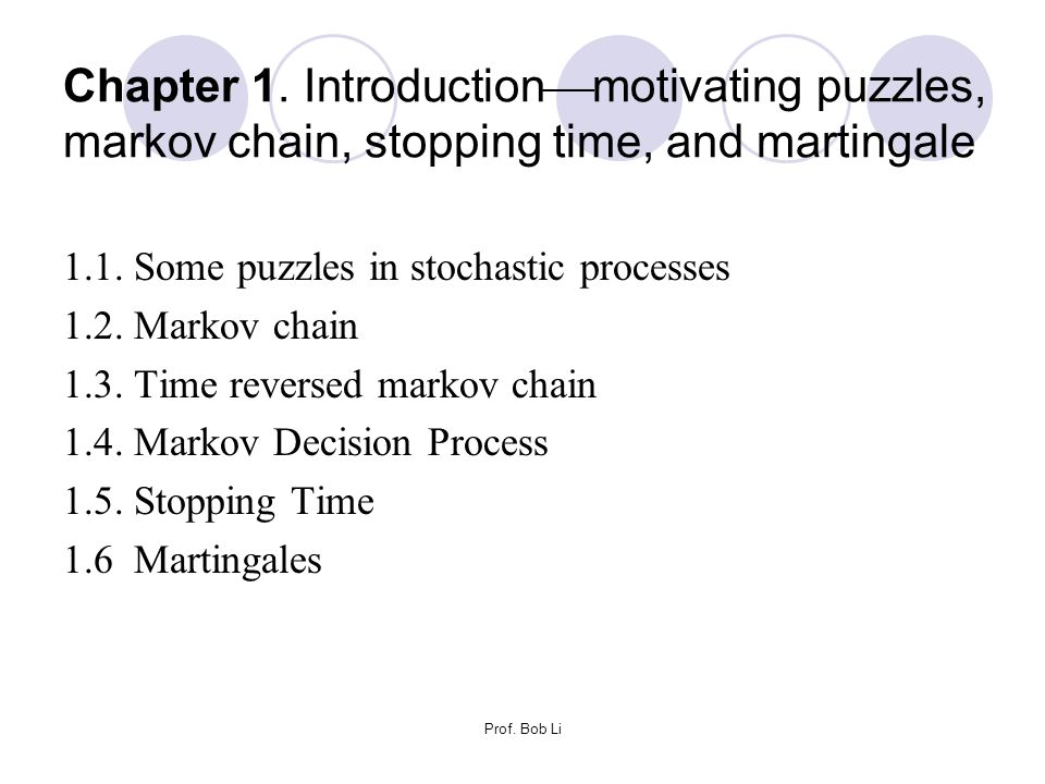 Chapter 1. Introductionmotivating puzzles, markov chain, stopping time, and martingale