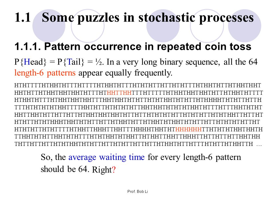 1. 1 Some puzzles in stochastic processes 1. 1. 1