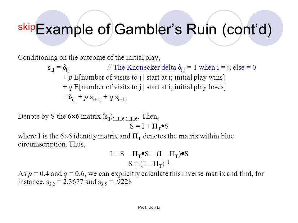 skipExample of Gambler's Ruin (cont'd)