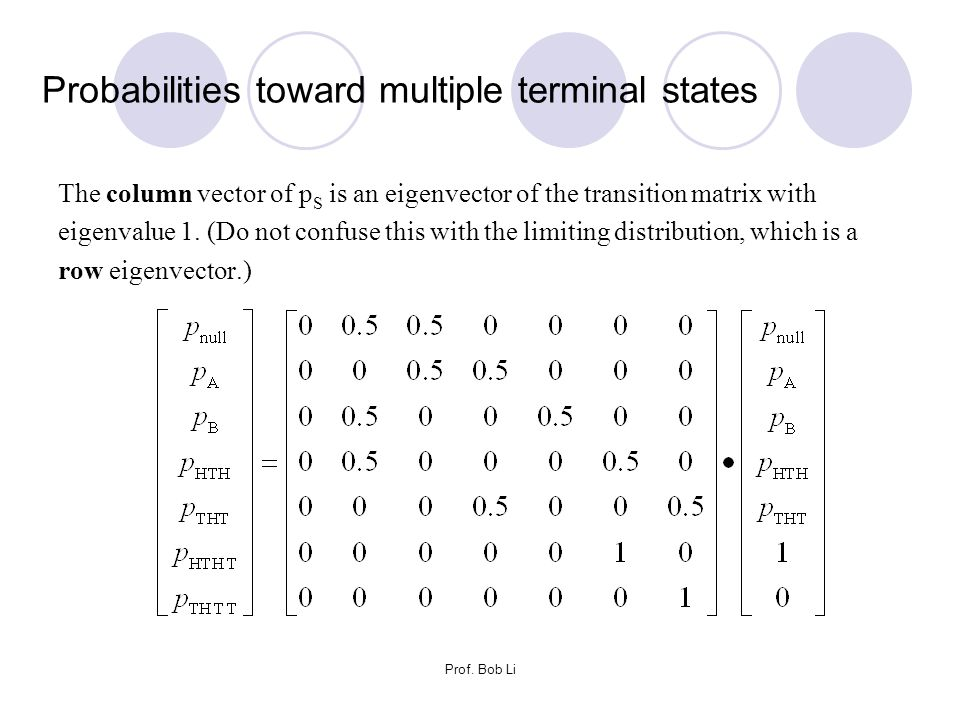 Probabilities toward multiple terminal states