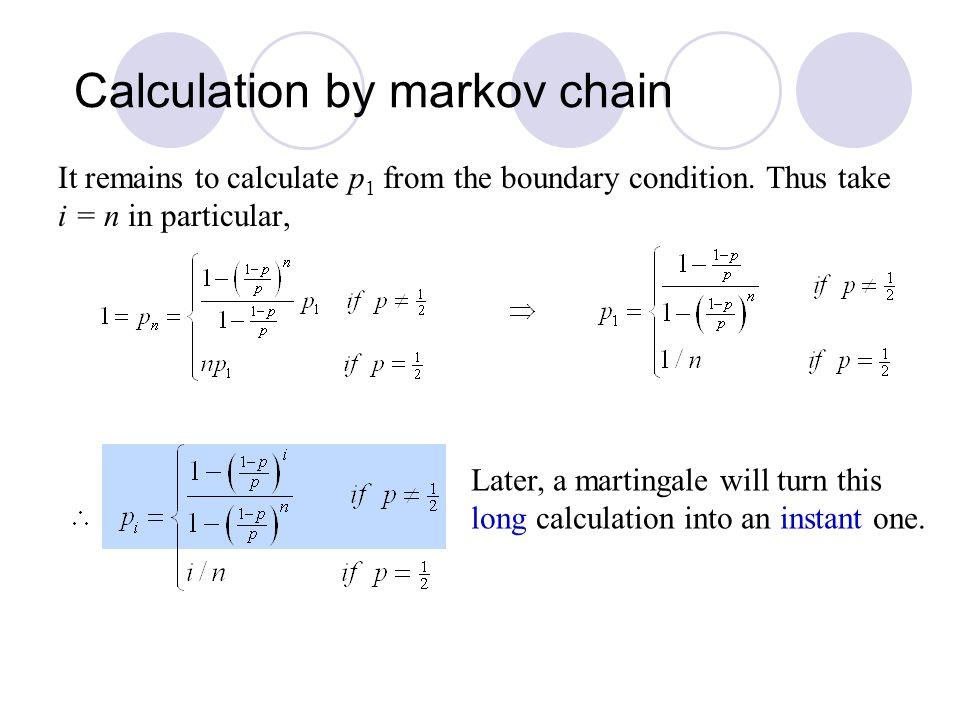 Calculation by markov chain