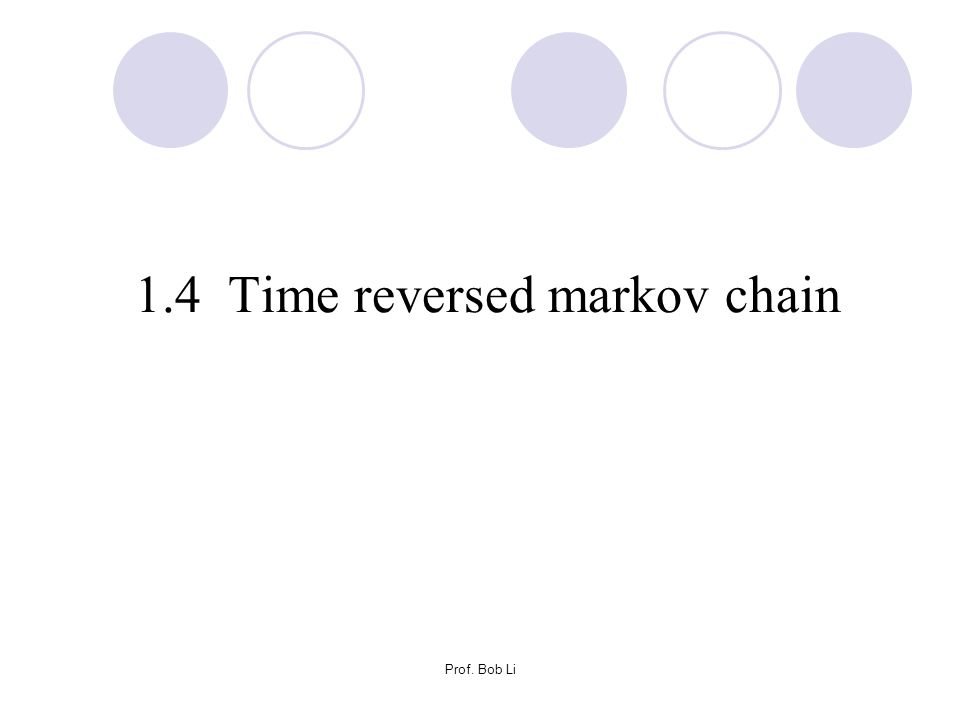 1.4 Time reversed markov chain