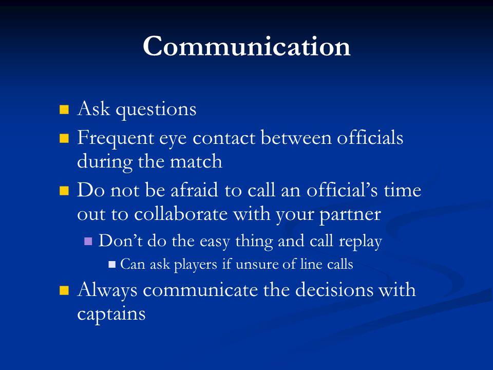 Communication Ask questions