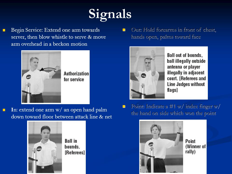 Signals Out: Hold forearms in front of chest, hands open, palms toward face.