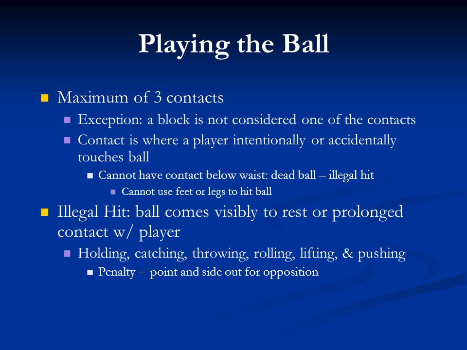 Playing the Ball Maximum of 3 contacts