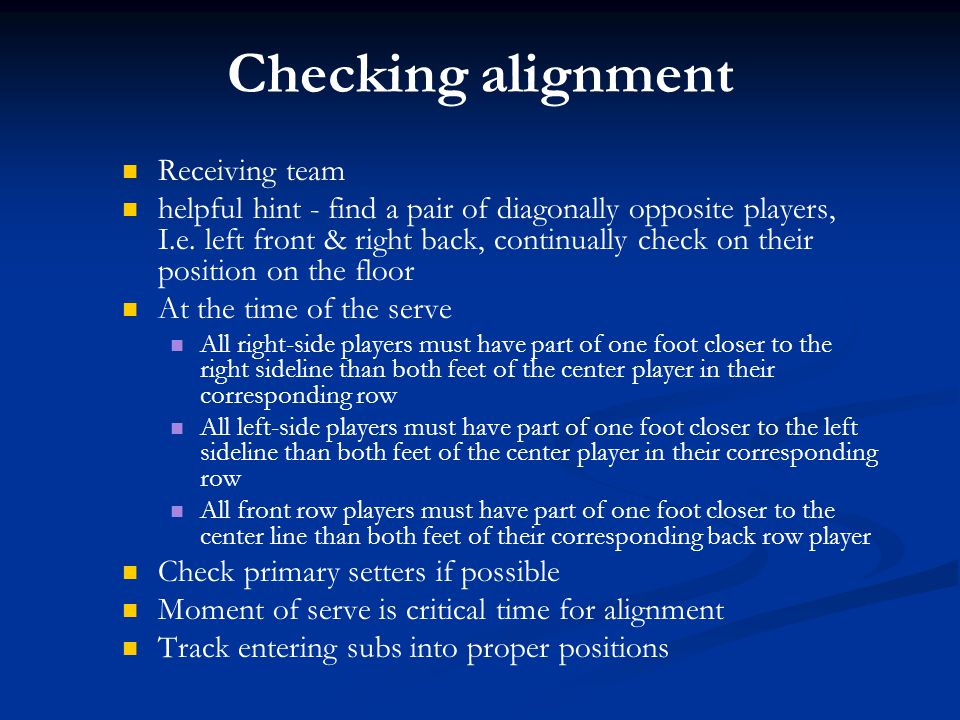 Checking alignment Receiving team