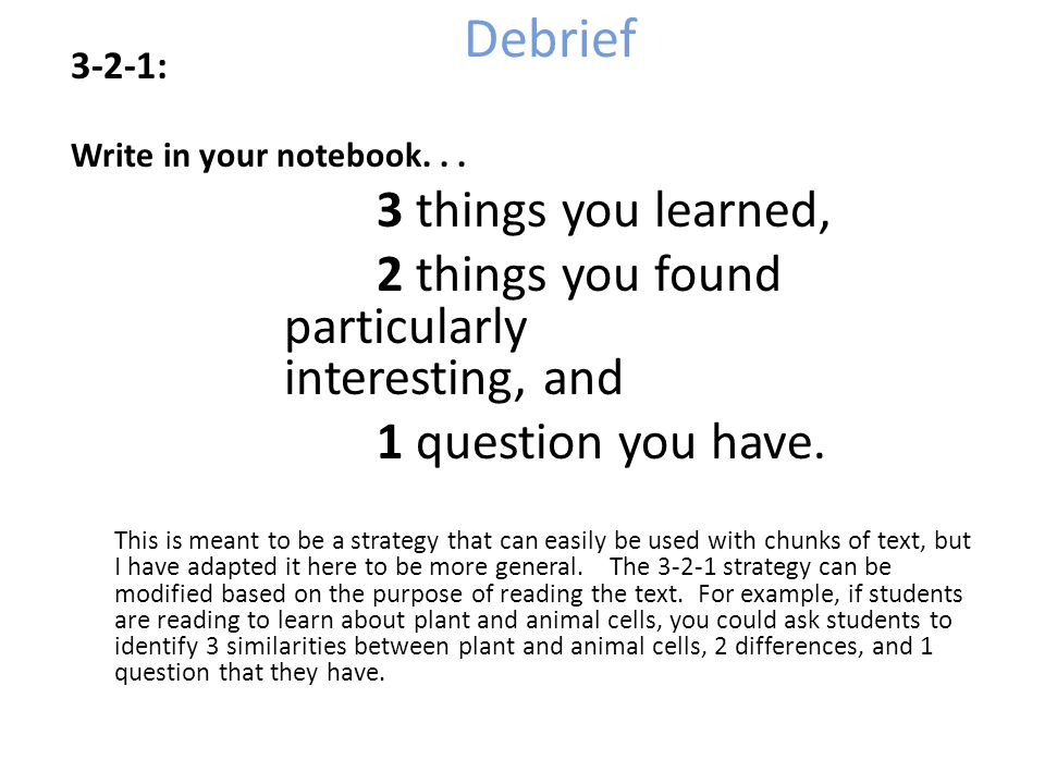 Debrief 3 things you learned,