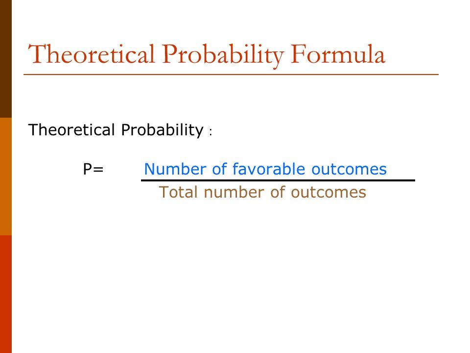 Theoretical Probability Formula