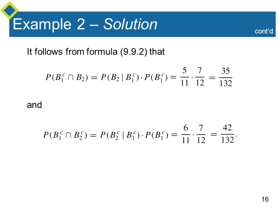 Example 2 – Solution cont'd It follows from formula (9.9.2) that and