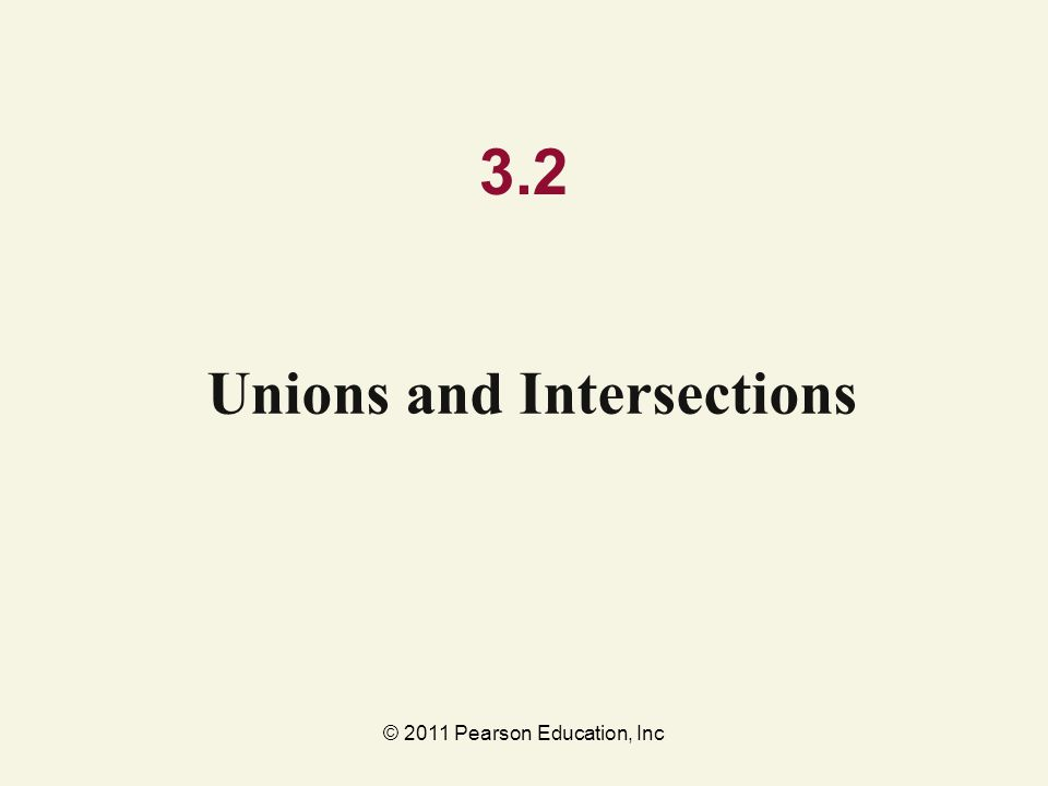 Unions and Intersections