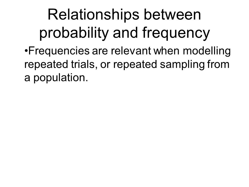 Relationships between probability and frequency