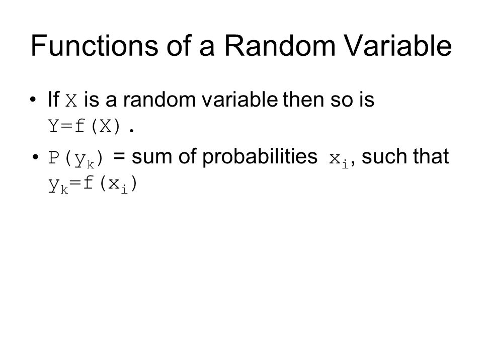 Functions of a Random Variable