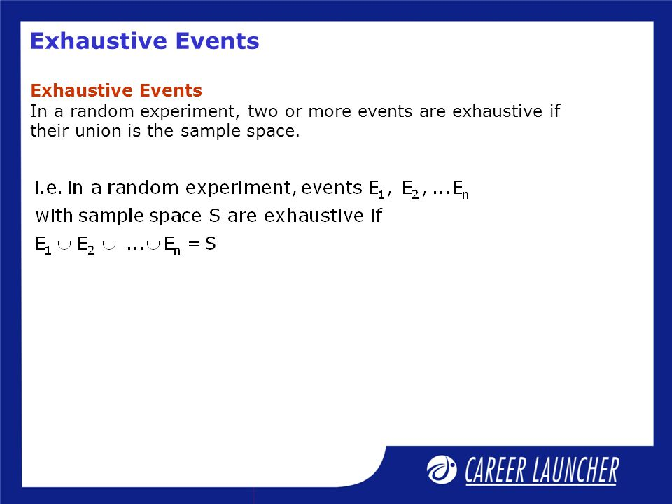 Exhaustive Events Exhaustive Events