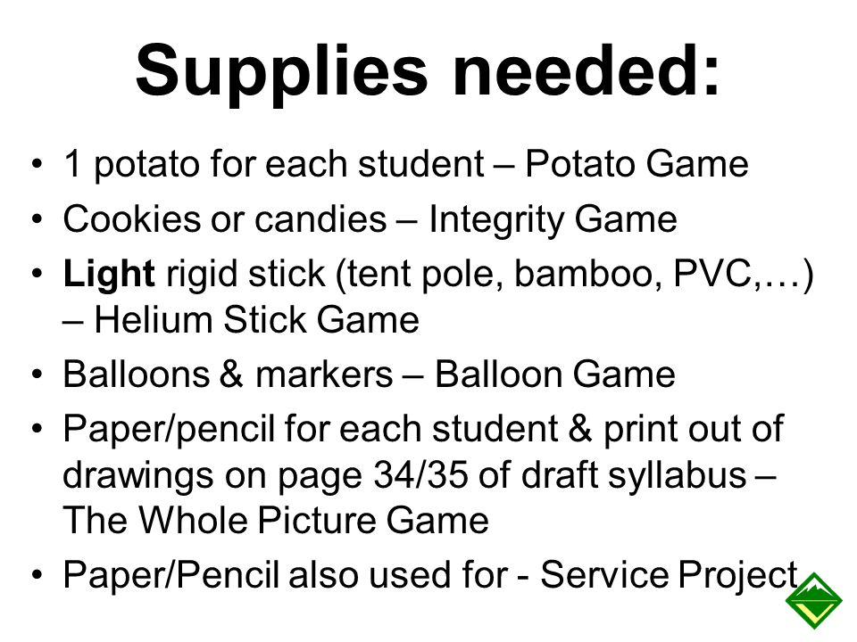 Supplies needed: 1 potato for each student – Potato Game