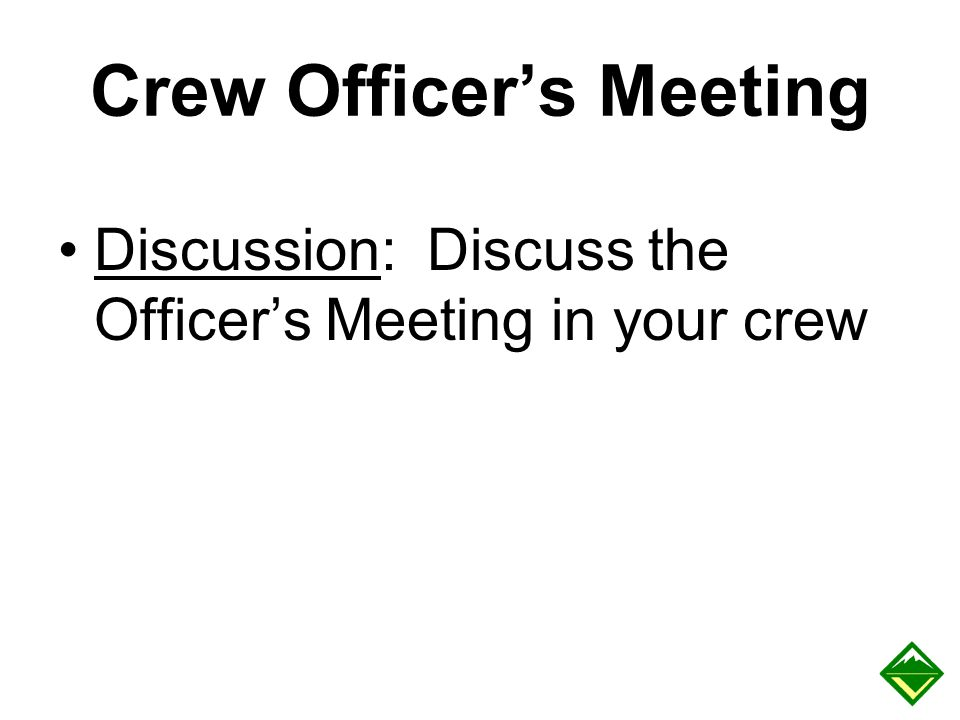 Crew Officer's Meeting