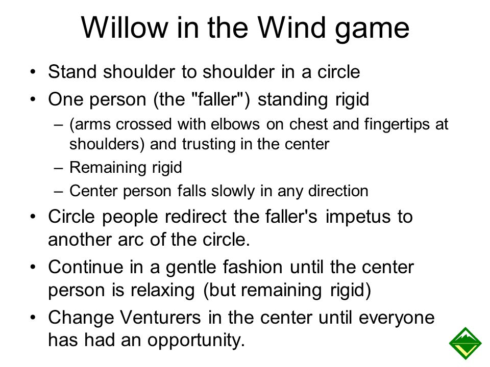 Willow in the Wind game Stand shoulder to shoulder in a circle