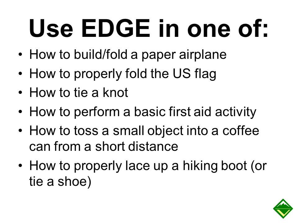 Use EDGE in one of: How to build/fold a paper airplane