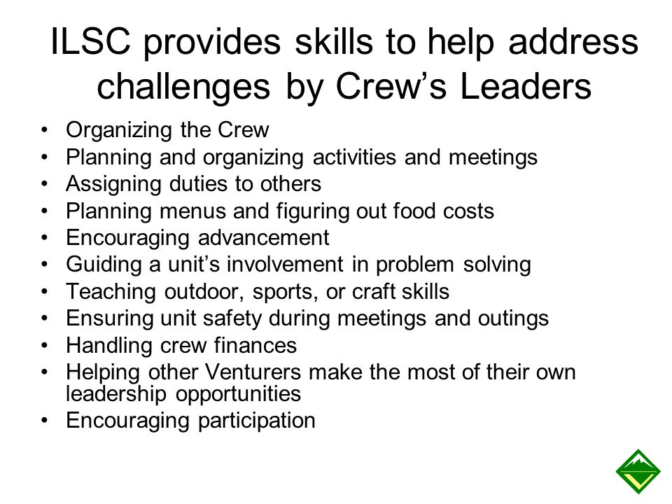 ILSC provides skills to help address challenges by Crew's Leaders