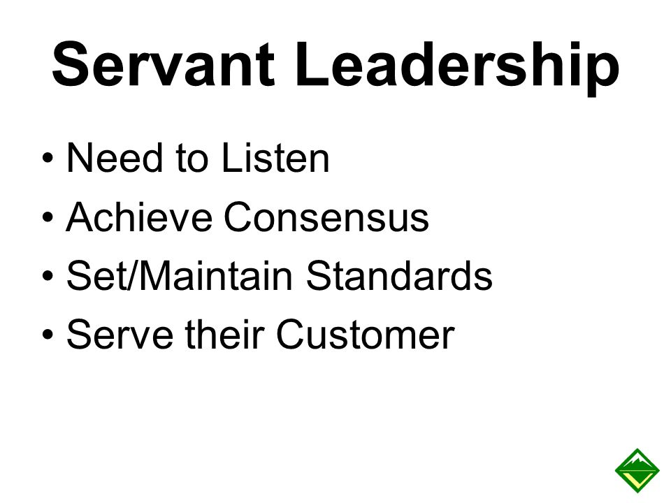 Servant Leadership Need to Listen Achieve Consensus