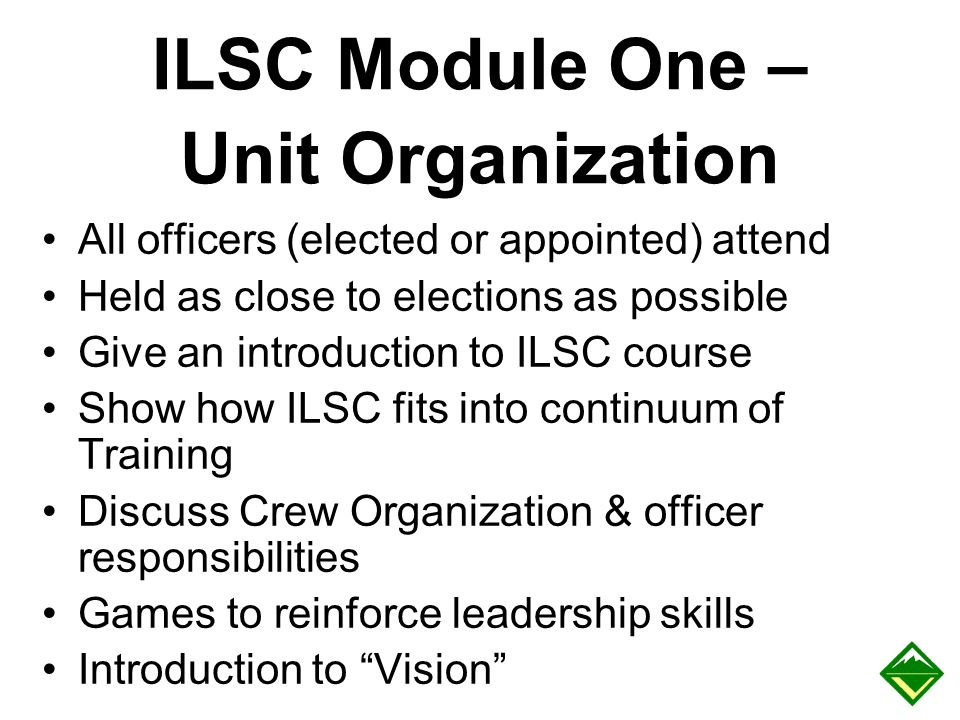ILSC Module One – Unit Organization