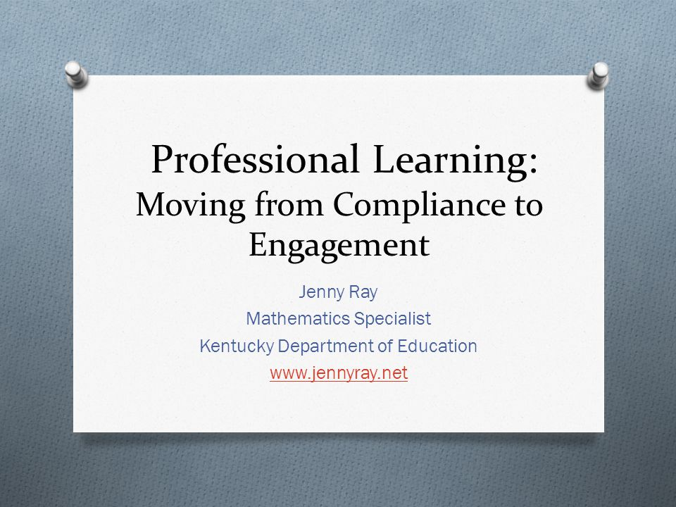 Professional Learning: Moving from Compliance to Engagement