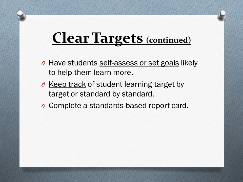 Clear Targets (continued)