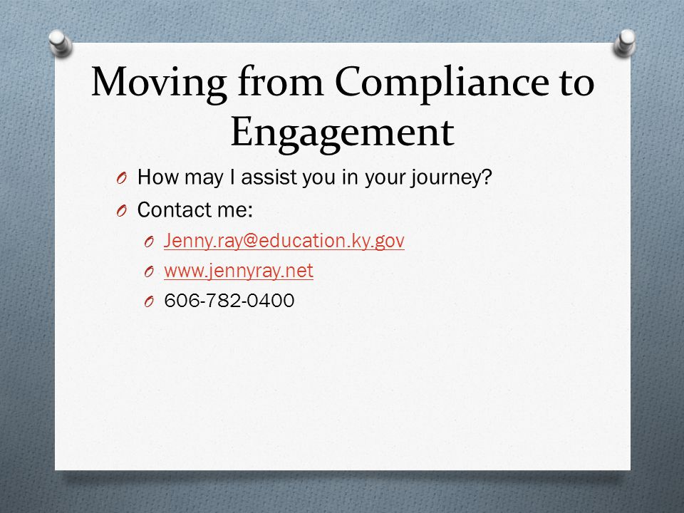 Moving from Compliance to Engagement