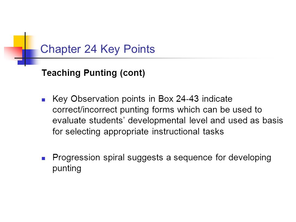 Chapter 24 Key Points Teaching Punting (cont)