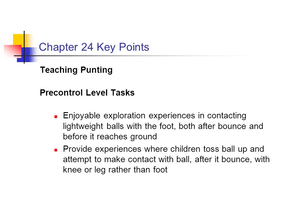 Chapter 24 Key Points Teaching Punting Precontrol Level Tasks